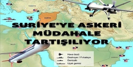 SURİYE'YE MÜDAHALE TARTIŞMALARI