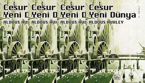 """""""CESUR YENİ DÜNYA"""" ÜZERİNE"""