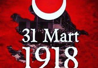 31 MART 1918 BAKÜ KATLİAMI