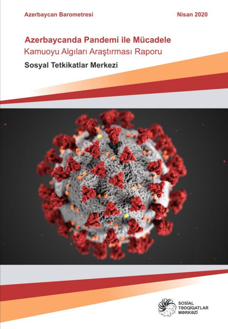 Azerbaycan'da Pandemi ile Mücadele Raporu Işığında Devlet ve Halk İlişkisi