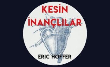 """KESİN İNANÇLILAR"" KİTAP ÖZETİ"